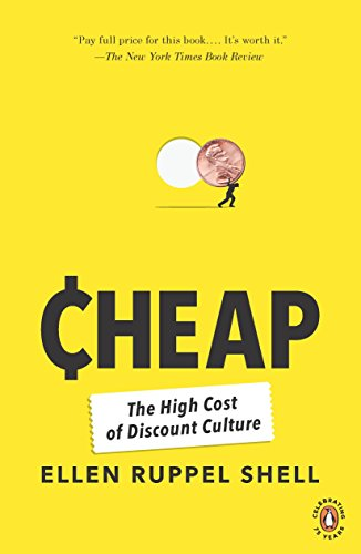 9780143117636: Cheap: The High Cost of Discount Culture