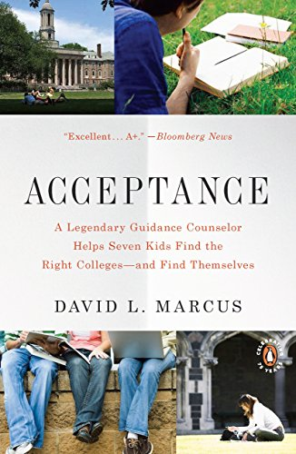 9780143117643: Acceptance: A Legendary Guidance Counselor Helps Seven Kids Find the Right Colleges--and Find Themselves