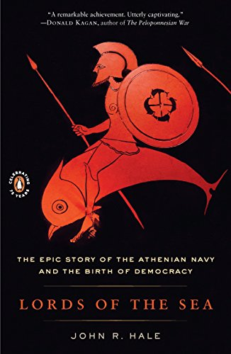 9780143117681: Lords of the Sea: The Epic Story of the Athenian Navy and the Birth of Democracy