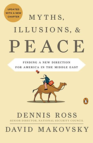 9780143117698: Myths, Illusions, & Peace: Finding a New Direction for America in the Middle East