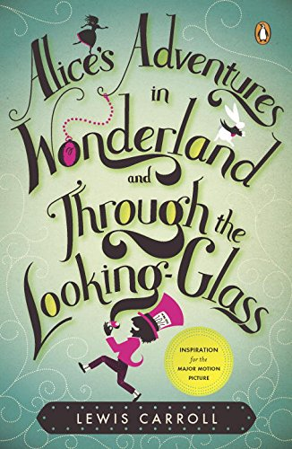 9780143117735: Alice's Adventures in Wonderland and Through the Looking Glass