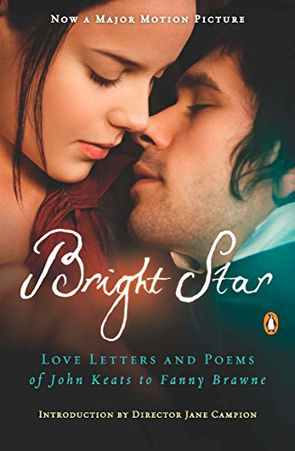 BRIGHT STAR, Movie Tie-In: Love Letters and Poems of John Keats to Fanny Brawne [SIGNED by Jane ...