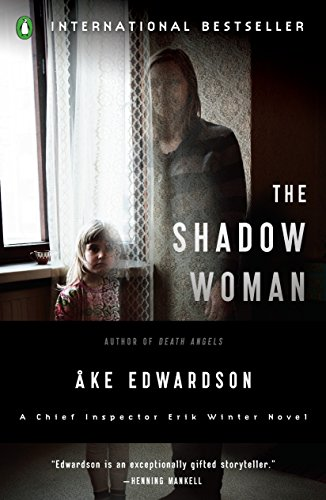 9780143117940: The Shadow Woman: A Chief Inspector Erik Winter Novel (Chief Inspector Erik Winter Novels)