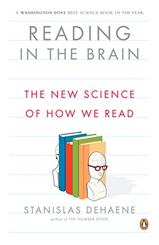 9780143118053: Reading in the Brain: The New Science of How We Read