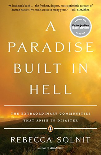 9780143118077: A Paradise Built in Hell: The Extraordinary Communities That Arise in Disaster