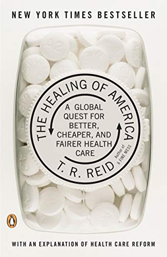 9780143118213: The Healing of America: A Global Quest for Better, Cheaper, and Fairer Health Care