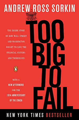 9780143118244: Too Big to Fail: The Inside Story of How Wall Street and Washington Fought to Save the Financial System--and Themselves