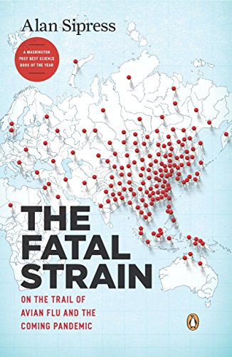 9780143118305: The Fatal Strain: On the Trail of Avian Flu and the Coming Pandemic