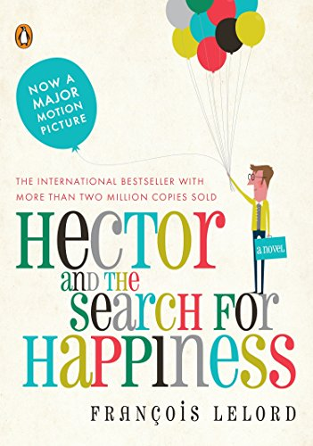 9780143118398: Hector and the Search for Happiness: A Novel