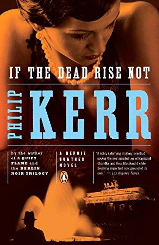 9780143118534: If the Dead Rise Not: A Bernie Gunther Novel