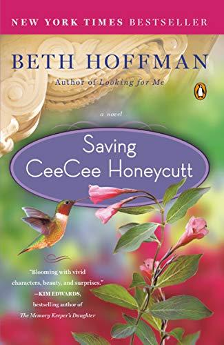 9780143118572: Saving CeeCee Honeycutt: A Novel