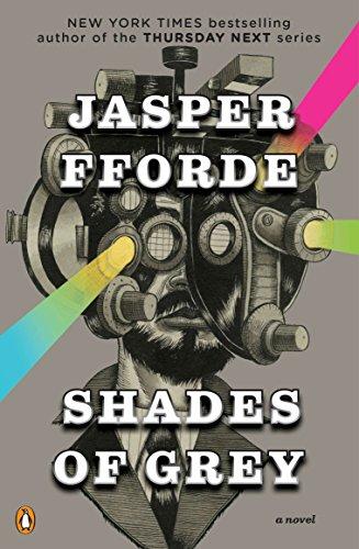Shades of Grey: A Novel: Fforde, Jasper
