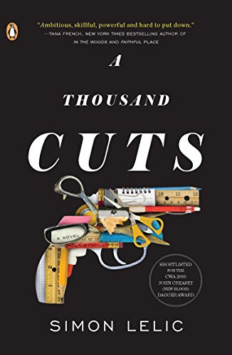 A Thousand Cuts: A Novel: Lelic, Simon