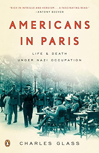 9780143118664: Americans in Paris: Life and Death Under Nazi Occupation