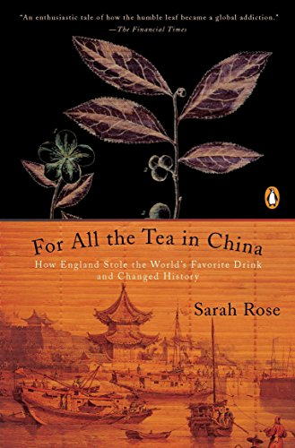 9780143118749: For All the Tea in China: How England Stole the World's Favorite Drink and Changed History