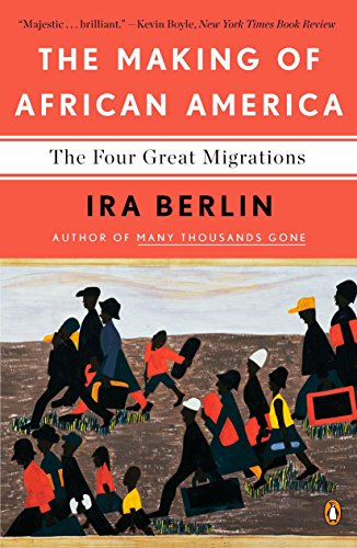 9780143118794: The Making of African America: The Four Great Migrations