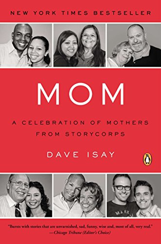 9780143118800: Mom: A Celebration of Mothers from StoryCorps