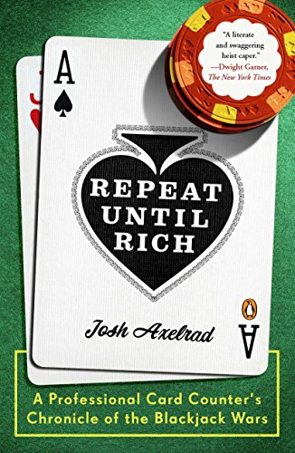 9780143118855: Repeat Until Rich: A Professional Card Counter's Chronicle of the Blackjack Wars