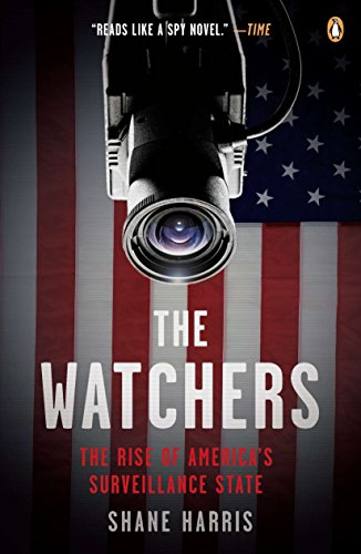 9780143118909: The Watchers: The Rise of America's Surveillance State