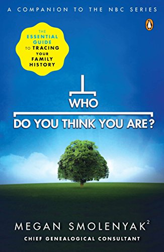 9780143118916: Who Do You Think You Are?: The Essential Guide to Tracing Your Family History