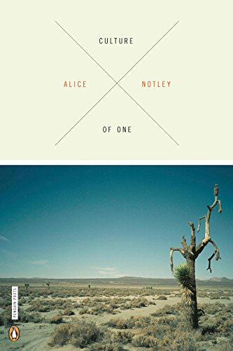 Culture of One (Poets, Penguin): Notley, Alice