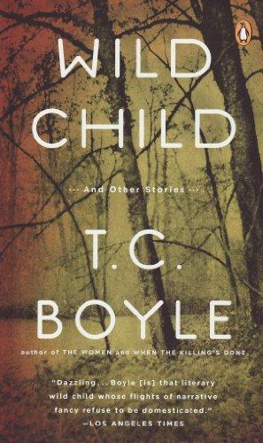 Wild Child: Tom Coraghessan Boyle