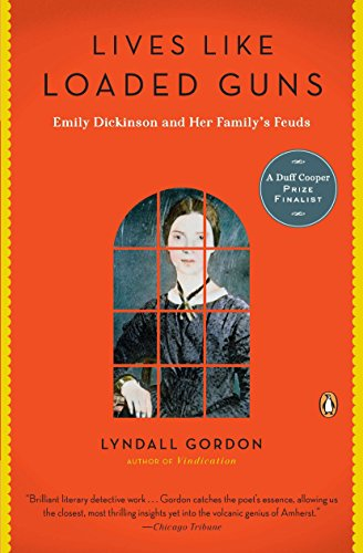 9780143119142: Lives Like Loaded Guns: Emily Dickinson and Her Family's Feuds