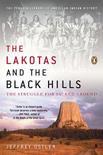 9780143119203: The Lakotas and the Black Hills: The Struggle for Sacred Ground (The Penguin Library of American Indian History)