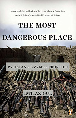 9780143119210: The Most Dangerous Place: Pakistan's Lawless Frontier
