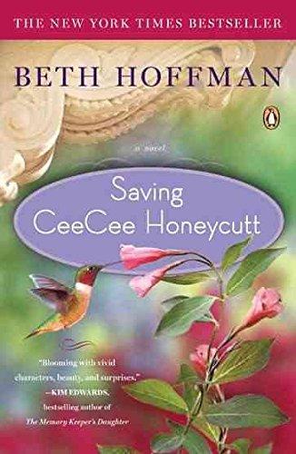 9780143119272: [Saving CeeCee Honeycutt] [by: Beth Hoffman]