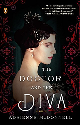 9780143119302: The Doctor and the Diva: A Novel