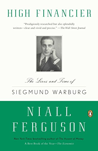 9780143119401: High Financier: The Lives and Time of Siegmund Warburg