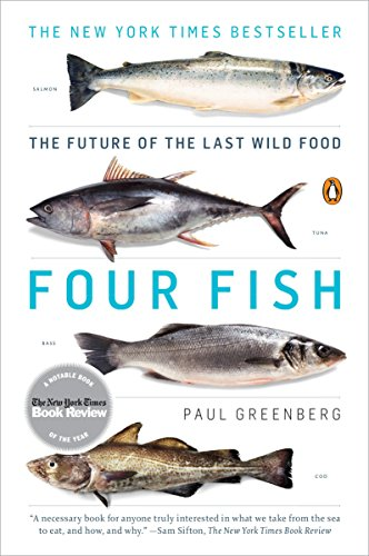 9780143119463: Four Fish: The Future of the Last Wild Food