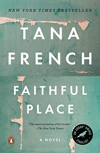 9780143119494: Faithful Place: A Novel