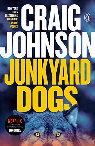 9780143119531: Junkyard Dogs (Walt Longmire Mysteries)