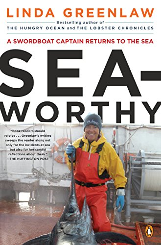9780143119562: Seaworthy: A Swordboat Captain Returns to the Sea
