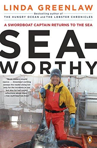 9780143119562: Seaworthy: A Swordboat Captain Returns to the Sea