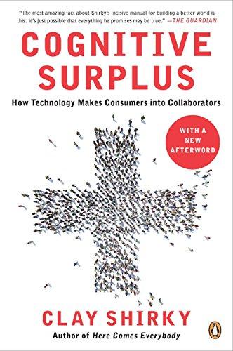 9780143119586: Cognitive Surplus: How Technology Makes Consumers Into Collaborators