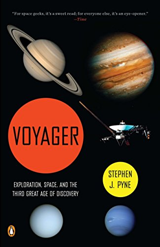 9780143119593: Voyager: Exploration, Space, and the Third Great Age of Discovery