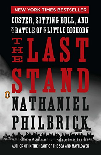 9780143119609: The Last Stand: Custer, Sitting Bull, and the Battle of the Little Bighorn