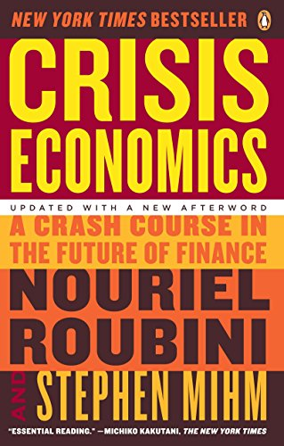 9780143119630: Crisis Economics: A Crash Course in the Future of Finance