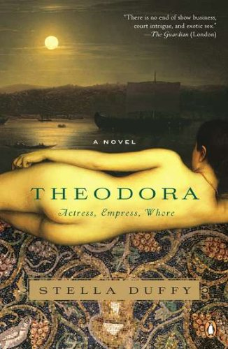 9780143119876: Theodora: Actress, Empress, Whore
