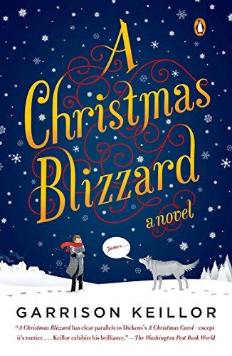 A Christmas Blizzard: Keillor, Garrison