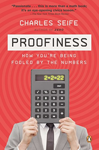 9780143120070: Proofiness: How You're Being Fooled by the Numbers