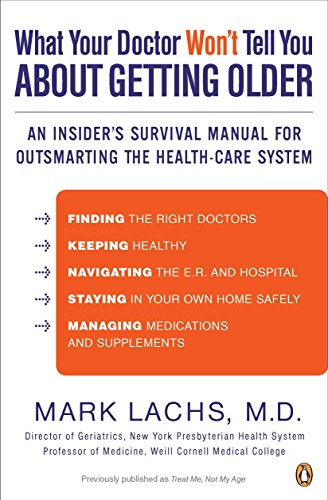 9780143120087: What Your Doctor Won't Tell You about Getting Older: An Insider's Survival Manual for Outsmarting the Health-Care System