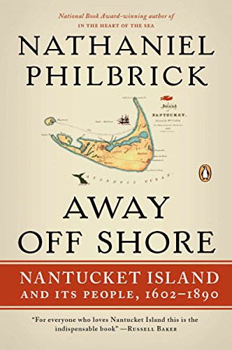 9780143120124: Away Off Shore: Nantucket Island and Its People, 1602-1890