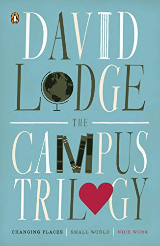 9780143120209: The Campus Trilogy: Changing Places; Small World; Nice Work