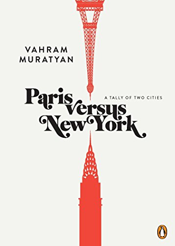 9780143120254: Paris versus New York: A Tally of Two Cities