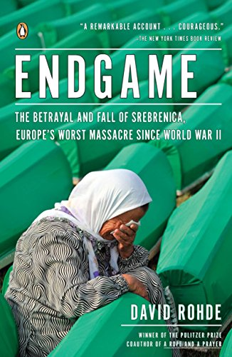 9780143120315: Endgame: The Betrayal and Fall of Srebrenica, Europe's Worst Massacre Since World War II