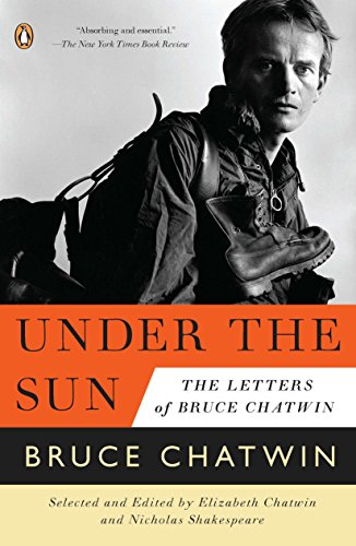 9780143120384: Under the Sun: The Letters of Bruce Chatwin [Idioma Inglés]